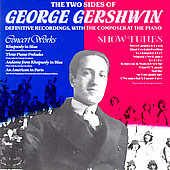 George Gershwin: Two Sides of George Gershwin