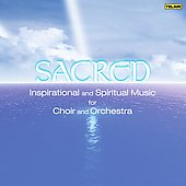 Sacred - Great Sacred Music for Orchestra & Chorus