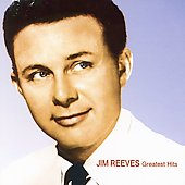 Jim Reeves: Greatest Hits [2001]