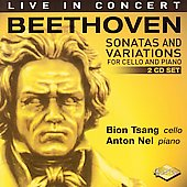 Beethoven: Sonatas & Variations for Cello / Tsang, Nel