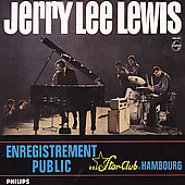 Jerry Lee Lewis: Enregistrement Public Au Star-Club De Hambourg [Remaster]