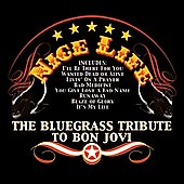 Various Artists: Nice Life: Bluegrass Tribute to Bon Jovi