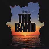 The Band: Islands [Remaster]