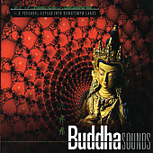 Various Artists: Buddha Sounds: A Personal Voyage into Downtemp Lands