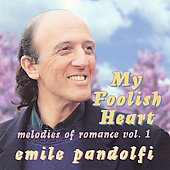 Emile Pandolfi: My Foolish Heart