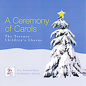 Toronto Children's Chorus: A Ceremony of Carols