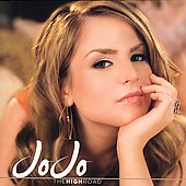 JoJo (Teen Pop): The High Road [Bonus DVD]