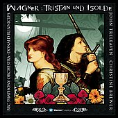 Wagner: Tristan und Isolde / Runnicles, Brewer, et al