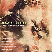 Creation's Voice - Music of Nicholas Anthony Ascioti