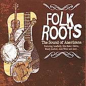 Various Artists: Folk Roots: The Sound Of Americana