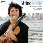 Higdon: String Poetic;  Adams, Ruggles, Harrison / Jennifer Koh