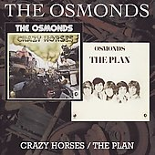 The Osmonds: Crazy Horses/The Plan