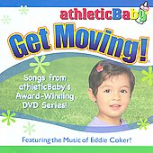 Eddie Coker: Athletic Baby: Get Moving!