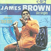 James Brown: Singles, Vol. 6: 1969-1970