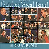 Gaither Vocal Band: Reunion, Vol. 2