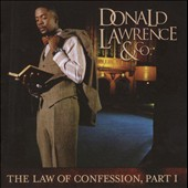 Donald Lawrence (Producer): The Law of Confession, Pt. I