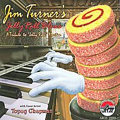 Jim Turner (Piano): Jelly Roll Blues: A Tribute to Jelly Roll Morton *