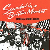 Laurel Aitken: Scandal in a Brixton Market