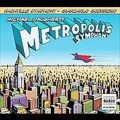 Michael Daugherty: Metropolis Symphony, Deux ex / Guerrero, et al