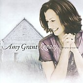Amy Grant: Legacy...Hymns & Faith