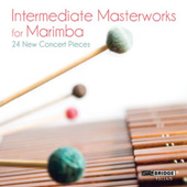 Masterworks for Marimba - Bley, Johnston, Schuller, et al / Nancy Zeltsman, et al