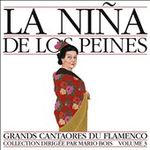 La Niña de Los Peines: Masters of Flamenco, Vol. 3