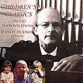 Randy Hudson: Children's Classics: Concert Improvisations