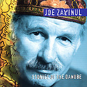 Joe Zawinul: Zawinul: Stories of the Danube