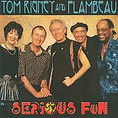 Flambeau/Tom Rigney: Serious Fun
