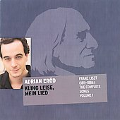 Liszt: Complete Songs 1 / Adrian Erod; Charles Spencer, piano