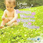 Linda Stoler: Songs for Words, Wiggles and Giggles