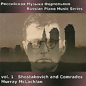 Shostakovich and Comrades, Vol. 1