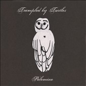Trampled by Turtles: Palomino [Digipak]