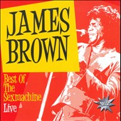 James Brown: Best of the Sexmachine: Live