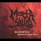 Morta Skuld: Re-Surface: The Best of Morta Skuld [PA]
