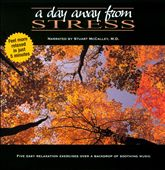 Dr. Stuart McCalley, M.D.: A  Day Away From Stress