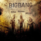 Bigbang: Epic Scrap Metal *