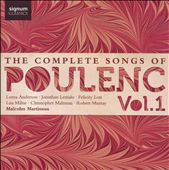 The Complete Songs of Poulenc, Vol. 1