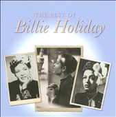 Billie Holiday: The  Best of Billie Holiday [Camden]