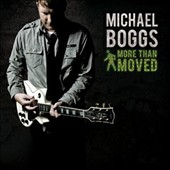 Michael Boggs: More Than Moved