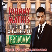 Johnny Mathis: The Rhythms and Ballads of Broadway