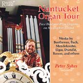 A Nantucket Organ Tour / Peter Sykes