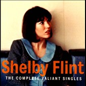Shelby Flint: The  Complete Valiant Singles *