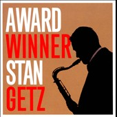 Stan Getz (Sax): Award Winner: Stan Getz
