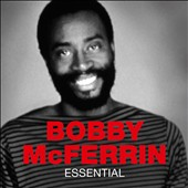 Bobby McFerrin: Essential