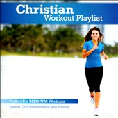 Various Artists: Christian Workout Playlist: Medium Paced