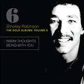 Smokey Robinson: The Solo Albums, Vol. 6 [Digipak]