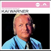 Kai Warner: The Fantastic Sound of Kai Warner (Jazz Club) *