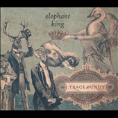 Trace Bundy: Elephant King [Bonus DVD] *
