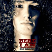 Oli Brown: Here I Am *
